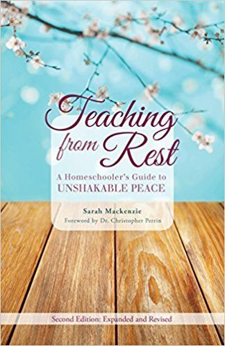 Teaching From Rest by Sarah Mackenzie: Ultimate Summer Reading List Giveaway for Weary Moms