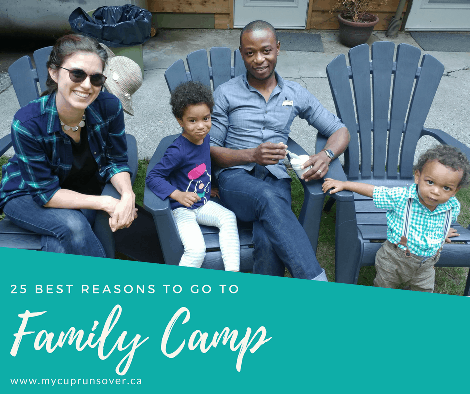 25 Best Reasons To Go To Family Camp