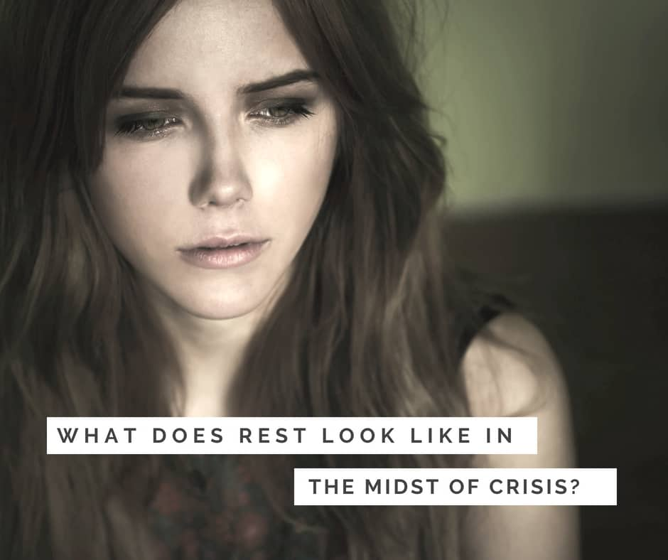 How to rest in the midst of crisis