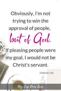 Bible verses for Perfectionists: Galatians 1:10
