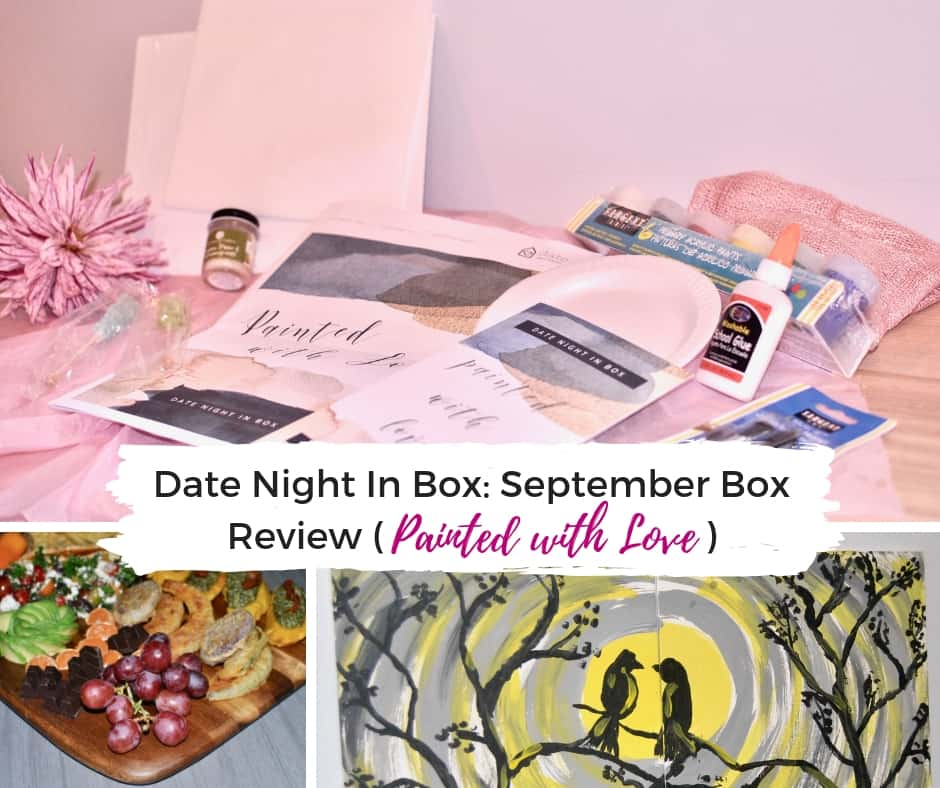 Date night in box: September box review - Painted with Love