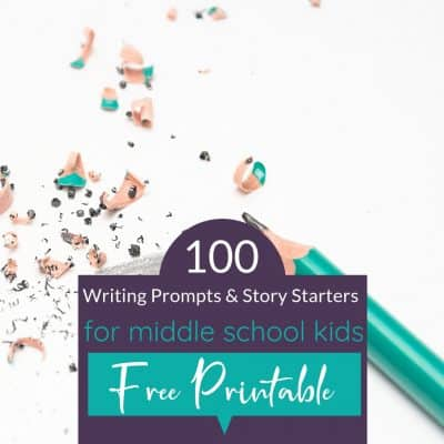 Free printable: 100 writing prompts and story starters for middle school kids