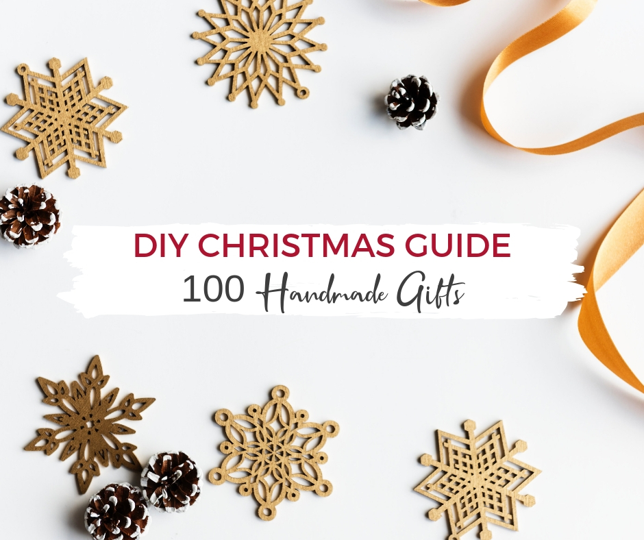 100 diy gifts, a handmade Christmas gift guide