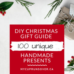 DIY gifts, a DIY Christmas guide with 100 unique handmade presents