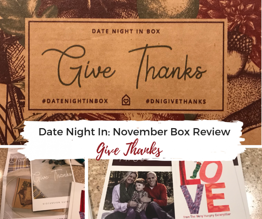 a collage of three photos of date night in box contents with a text overlay that says Date Night In November Box Review: Give Thanks