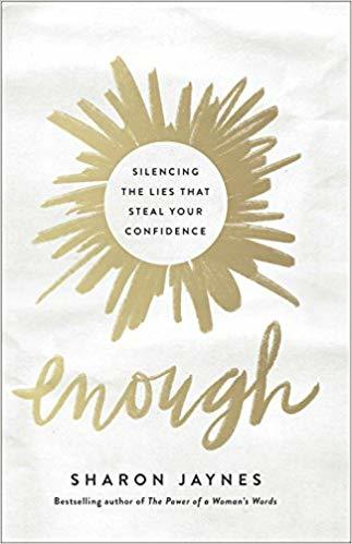2019 Summer Reading list Giveaway Enough: Silencing the Lies the Steal Your Confidence