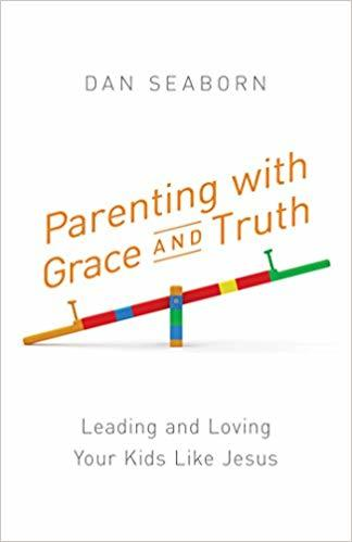 2019 Summer Reading list Giveaway Parenting with Grace and Truth by Dan Seaborn